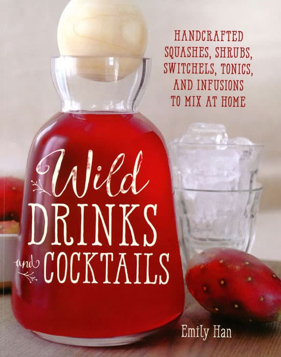 Wild Drinks - a book of foraged alcoholic and non-alcoholic drinks