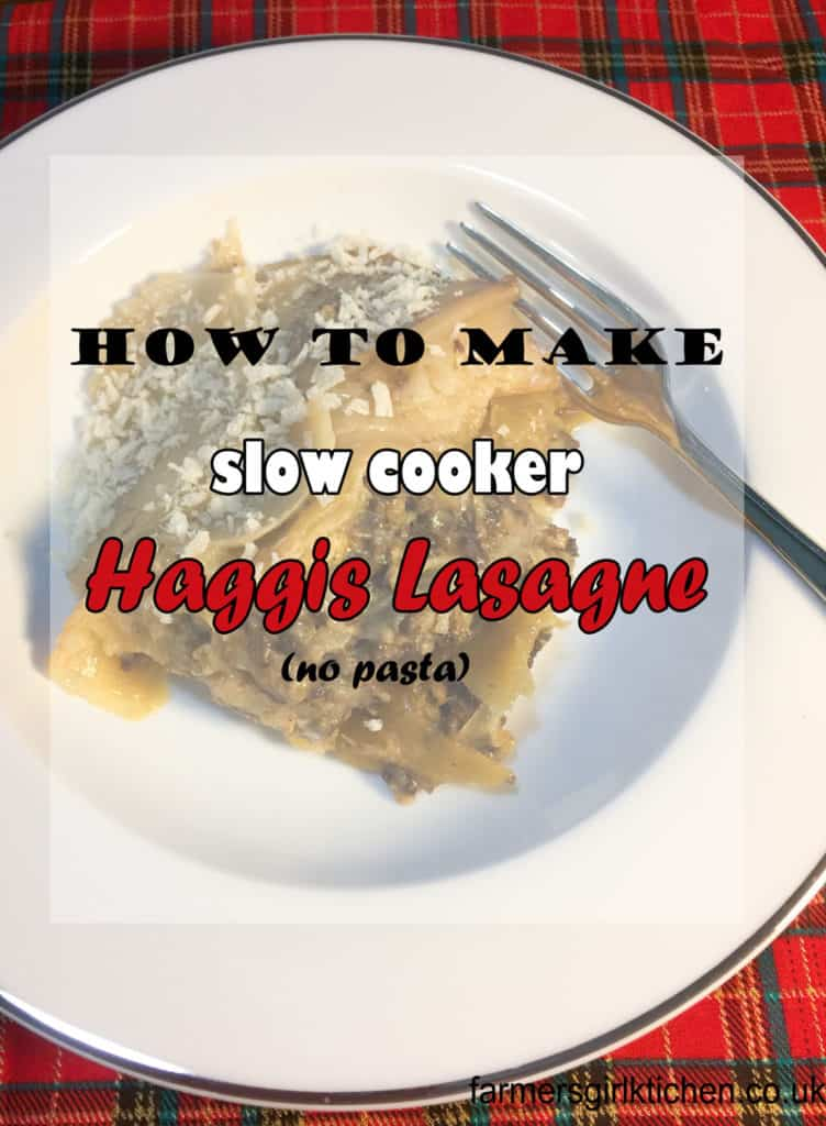 How to make Slow Cooker Haggis Lasagne (no pasta)